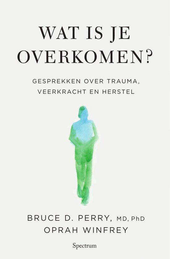 Boek cover Wat is je overkomen? van Oprah Winfrey (Onbekend)