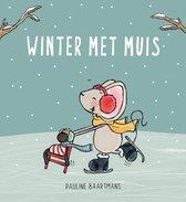 Thuis bij Muis  -   Winter met Muis