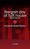 Bargain day at tutt house