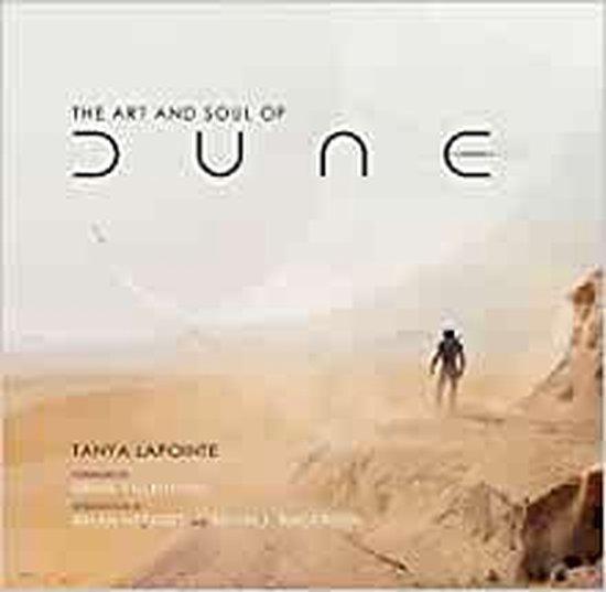 Boek cover The Art and Soul of Dune van Tanya Lapointe (Hardcover)
