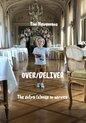 OVER/DELIVER