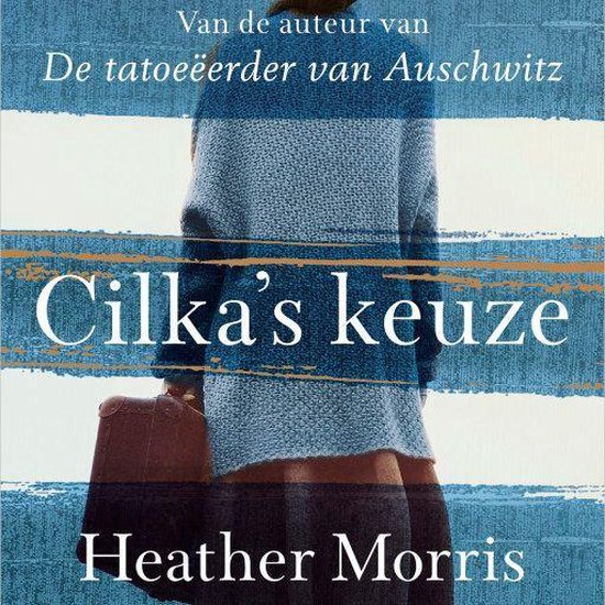Cilka's keuze - Heather Morris |