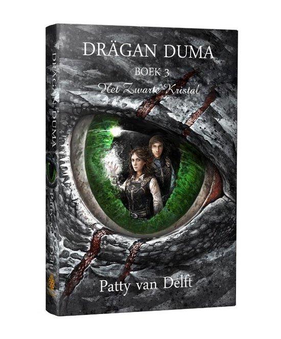 Drägan Duma 3 - Het Zwarte Kristal - Patty van Delft |