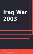 Boek cover Iraq War 2003 van Introbooks Team