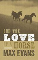 For the Love of a Horse