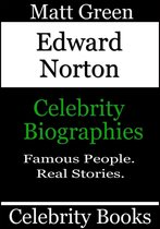 Edward Norton: Celebrity Biographies