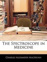The Spectroscope in Medicine