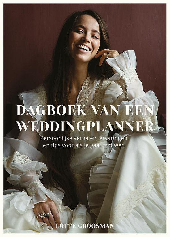 Dagboek van een weddingplanner - Lotte Groosman  