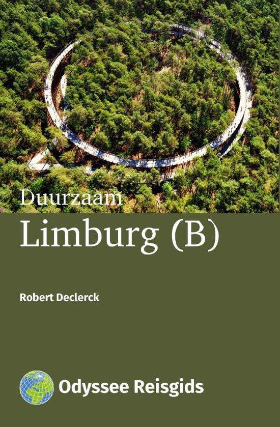 Odyssee Reisgidsen - Duurzaam Limburg (B) - Robert Declerck   Fthsonline.com