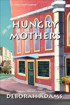 All The Hungry Mothers