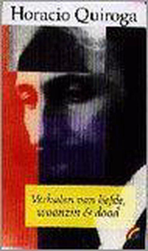 Verhalen van liefde, waanzin en dood - Horacio Quiroga | Fthsonline.com