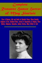 Complete Romance Humor Horror of May Sinclair