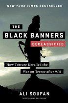 Boek cover The Black Banners (Declassified): How Torture Derailed the War on Terror after 9/11 (Declassified Edition) van ali soufan