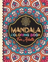Mandala Coloring Book for Adults: Adult Coloring Book 100 Beautiful Mandala Images Stress Management Coloring Book For Relaxation, Meditation, Happine
