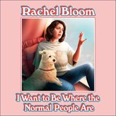 I Want to Be Where the Normal People Are
