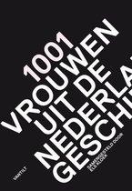 1001 vrouwen uit de Nederlandse geschiedenis (Boek)