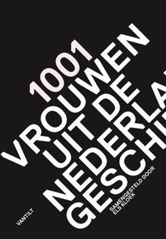 Cover van het boek '1001 vrouwen uit de Nederlandse geschiedenis'