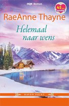Boek cover Helemaal naar wens van RaeAnne Thayne (Onbekend)