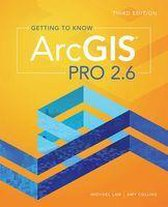 Boek cover Getting to Know ArcGIS Pro 2.6 van Michael Law