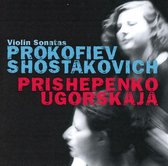 Prokofiev & Shostakovich, Violin Sonatas