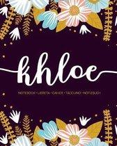 Khloe: Notebook - Libreta - Cahier - Taccuino - Notizbuch: 110 pages paginas seiten pagine: Modern Florals First Name Noteboo