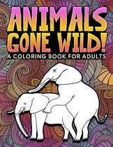 Animals Gone Wild: A Coloring Book for Adults