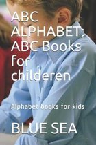 ABC Alphabet: ABC Books for childeren: Alphabet books for kids