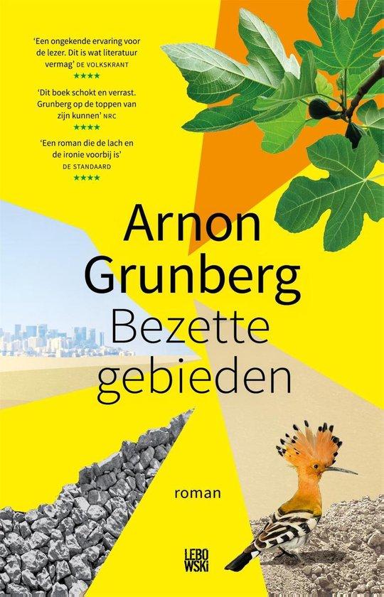 Boek cover Bezette gebieden van Arnon Grunberg (Paperback)