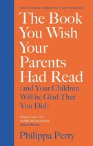 Boekomslag van 'The Book You Wish Your Parents Had Read (and Your Children Will Be Glad That You Did)'