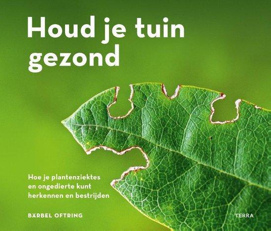 Boek cover Houd je tuin gezond van Bärbel Oftring (Paperback)