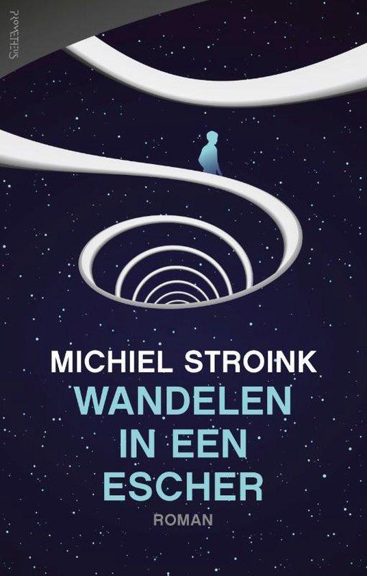Wandelen in een Escher - Michiel Stroink | Fthsonline.com
