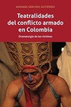Teatralidades del conflicto armado en Colombia