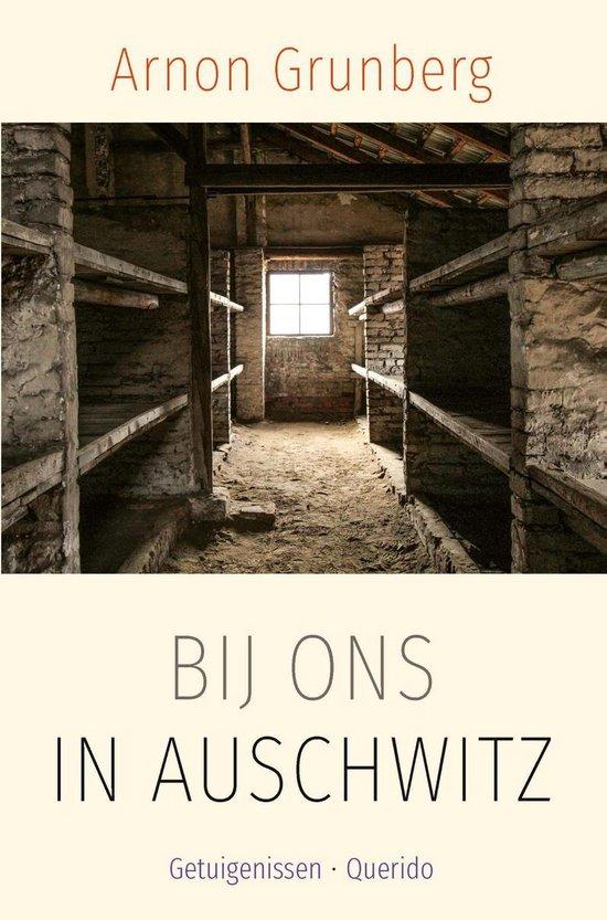 Boek cover Bij ons in Auschwitz van Arnon Grunberg (Onbekend)