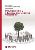 Inclusion social y educativa en colectivos vulnerables