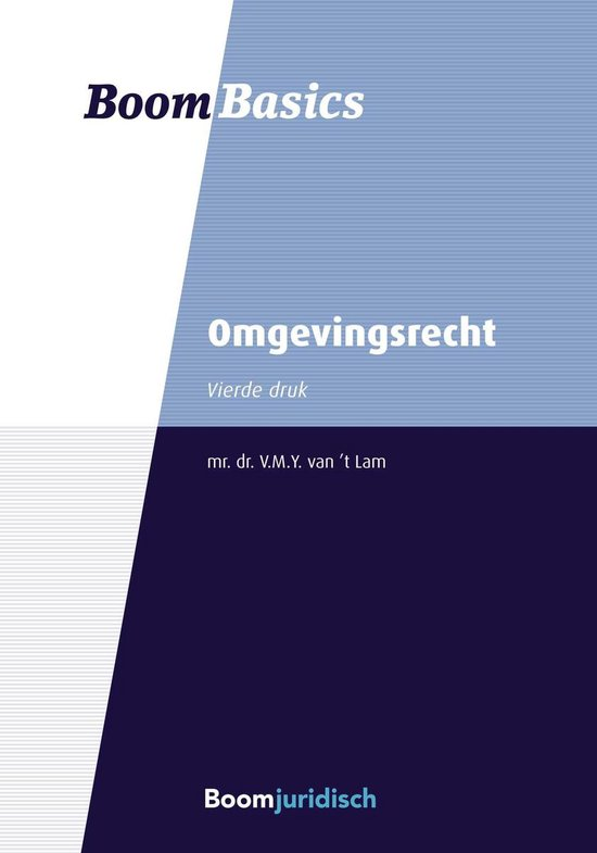 Boek cover Boom Basics - Boom Basics Omgevingsrecht van V.M.Y. van t Lam (Onbekend)