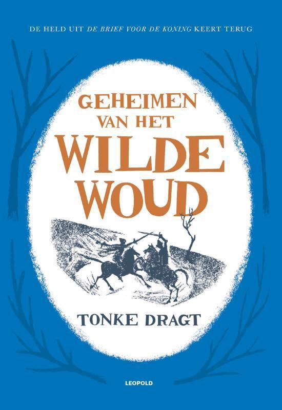 Boek cover Geheimen van het Wilde Woud van Tonke Dragt (Hardcover)