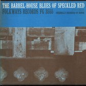 Barrel-House Blues of Speckled Red