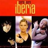 Iberia [Original Motion Picture Soundtrack]