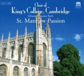Choir Of King's College, Cambridge - St. Matthew Passion