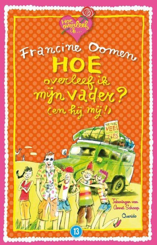 Boek cover Hoe overleef ik - Hoe overleef ik mijn vader? (en hij mij!) van Francine Oomen