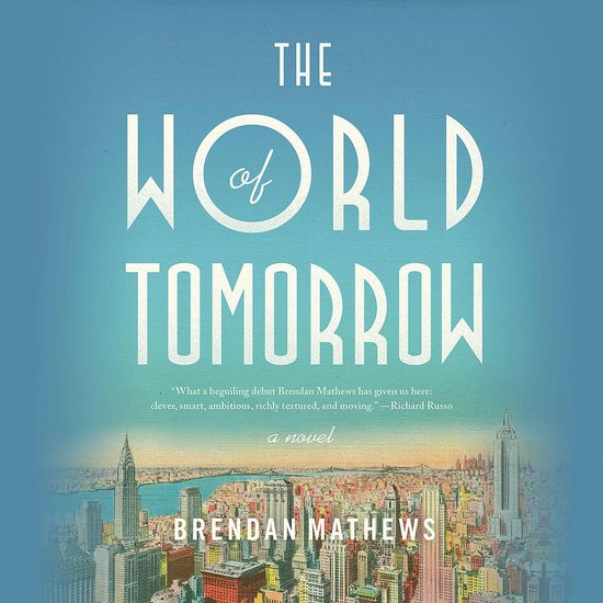 Boek cover The World of Tomorrow van Brendan Mathews (Onbekend)