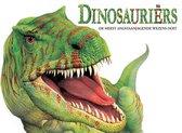 Dinosauriërs: De Meest Angstaanjagende Wezens Ooit