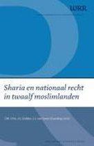 Sharia En Nationaal Recht In Twaalf Moslimlanden
