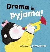 Drama in pyjama