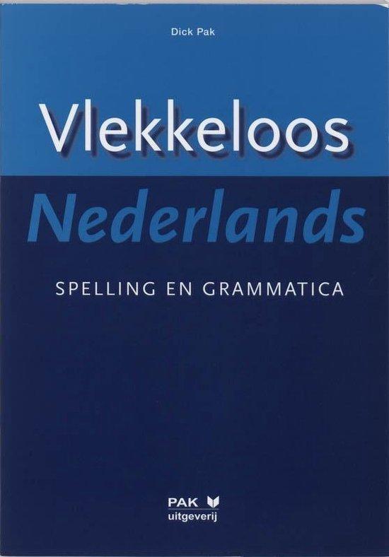 Boek cover Vlekkeloos Nederlands - Spelling en grammatica van D. Pak (Paperback)