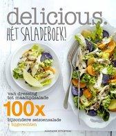Delicious. Hét saladeboek! Van dressing tot maaltijdsalade. 100x salade van het seizoen + bijgerechten