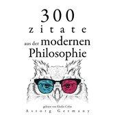 300 Zitate aus der zeitgenössischen Philosophie
