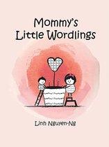 Mommy's Little Wordlings