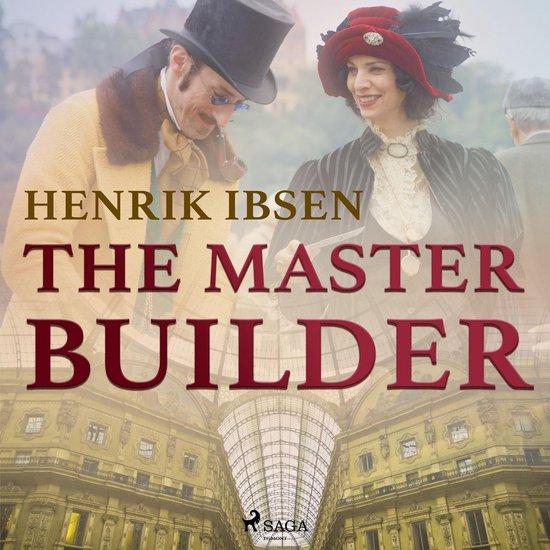 Boek cover The Master Builder van Ibsen Henrik Ibsen (Onbekend)