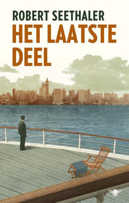 Boek cover Het laatste deel van Robert Seethaler (Hardcover)
